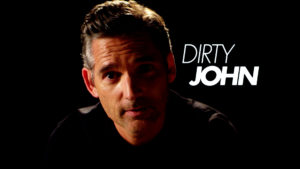 seriál Dirty John