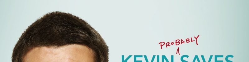 The Kevin (Probably) Saves the World